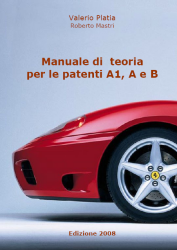 Galluzzo Dario - Manuale Di Teoria Patenti A e B